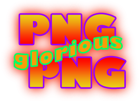 PNG 24 saying PiNG glorious PiNG.