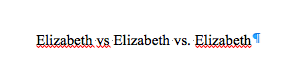 3 versions of Elizabeth, only center one is NOT underlined