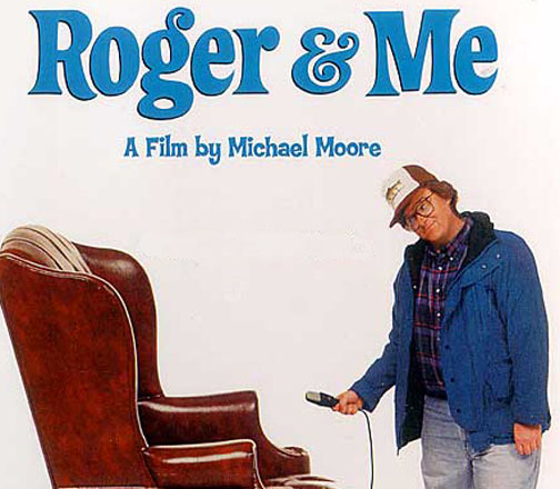 an analysis of the film roger and me by michael moore Roger & me is a documentary film that illustrates the devastating decision of general motor's ceo roger smith during the 1980's smith closes down auto plants in flint, michigan this decision allows for an economical downpour in the city, and blue collar workers lose their jobs michael moore is.